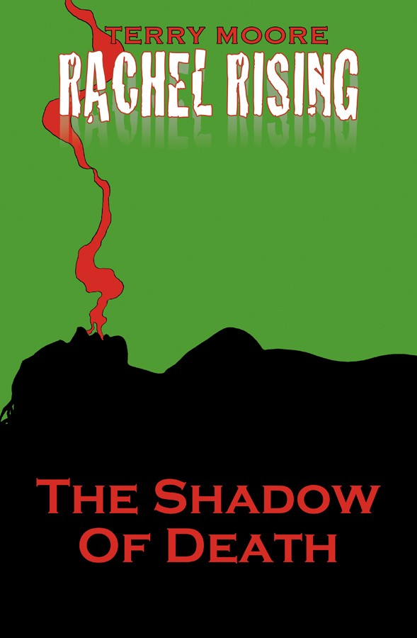 Rachel Rising:  The Shadow of Death (Issues 1-6)