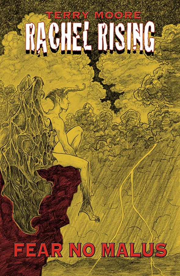 Rachel Rising:  Fear No Malus (Issues 7-12)