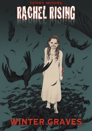 Rachel Rising:  Winter Graves (Issues 19-24)